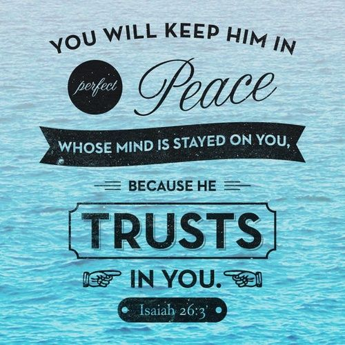 Bible Quotes About Peace Best Comforting Scripture Verses  You Will Keep Him In Perfect Peace
