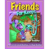 Friends for Keeps (Paperback)By Peggy Ann Headings