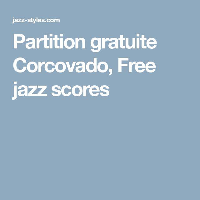 Partition gratuite Corcovado, Free jazz scores