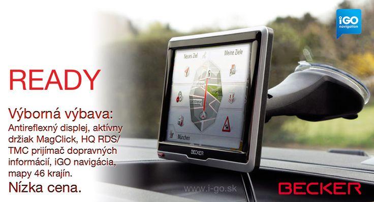 Navigácie Becker ready s navigačným softvérom iGO poskytujú inteligentnú navigáciu za nízku cenu. Becker ready je navigácia s kvalitným odolným puzdrom s antireflexným displejom. Nadštandardom v tejto triede je aktívny držiak MagClick s RDS/TMC prijímačom dopravných informácií, ktorý umožňuje jednoduché umiestnenie navigácie do držiaka jednoduchým zacvaknutím. Už žiadne pripájanie káblov do navigácie!