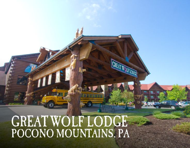 42 Best Pocono Mountains Pa Great Wolf Lodge Images On