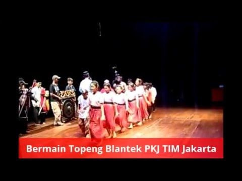 Bermain Topeng Blantek FTA LTJ - PKJ TIM Jakarta