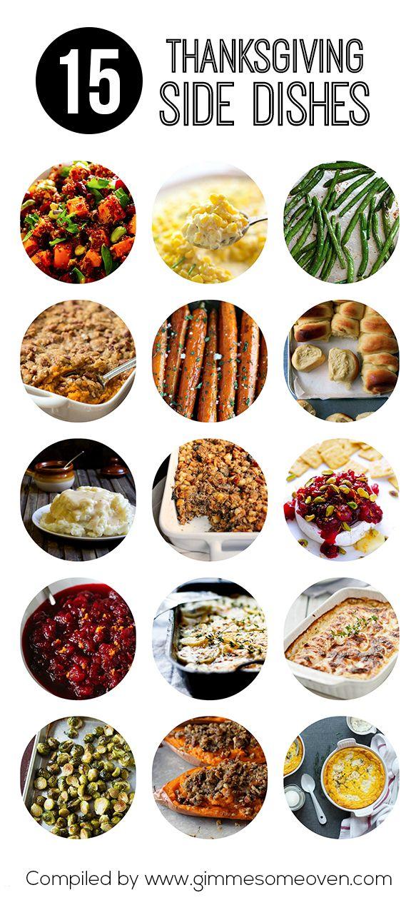 15 Thanksgiving Side Dishes -- simple, classic, and guaranteed to be crowd favorites! | gimmesomeoven.com