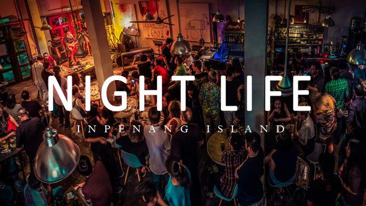 Penang Nightlife - 10 Fun things to do in Penang at Night