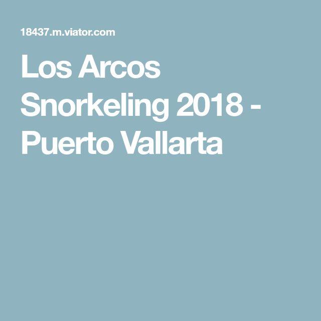 Los Arcos Snorkeling 2018 - Puerto Vallarta