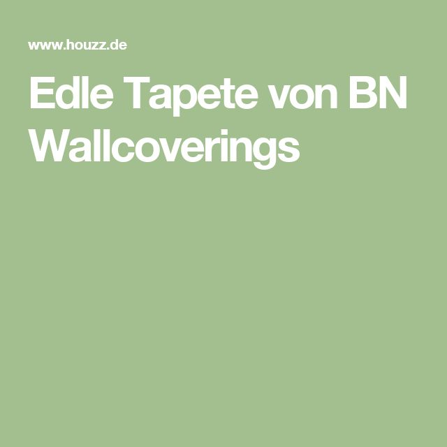 Edle Tapete von BN Wallcoverings