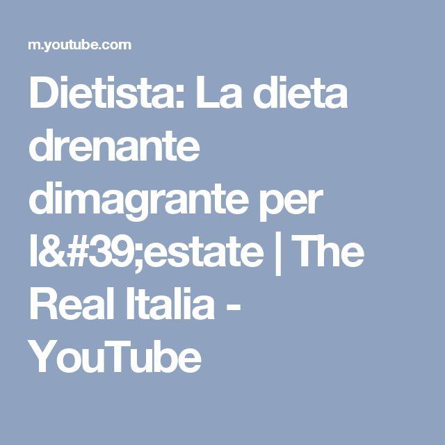 Dietista: La dieta drenante dimagrante per l'estate | The Real Italia - YouTube