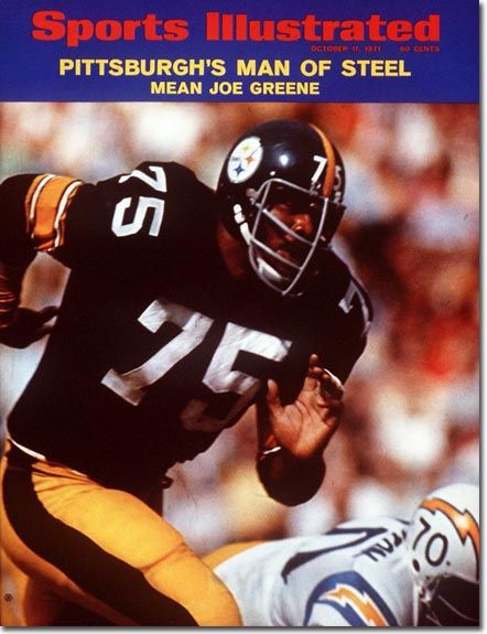 Mean Joe Greene on the Oct. 11 1971 cover of Sports Illustrated. @Pittsburgh Steelers Football