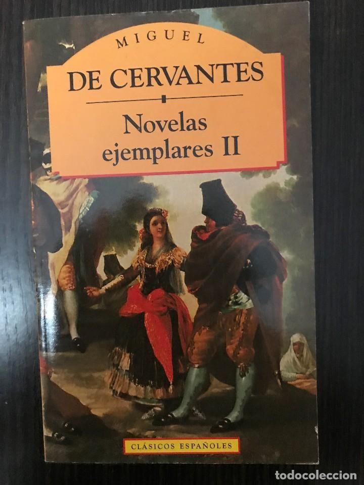 Miguel de Cervantes, Novelas Ejemplares II, Clásicos Españoles