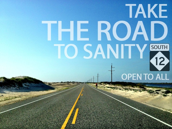 Take the road to sanity... N.C. 12 on the Outer Banks of North Carolina.