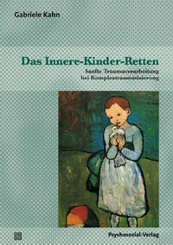 Das Innere-Kinder-Retten: Sanfte Traumaverarbeitung bei Komplextraumatisierung von Gabriele Kahn http://www.amazon.de/dp/3837920852/ref=cm_sw_r_pi_dp_9.q5ub028214E