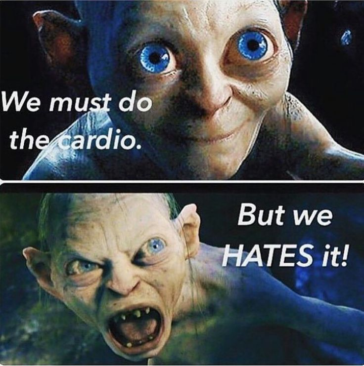 Gollum - We must do the cardio - But we HATES it! XDXDXD Gym humor