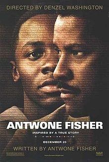 Antwone Fisher ! Brilliant