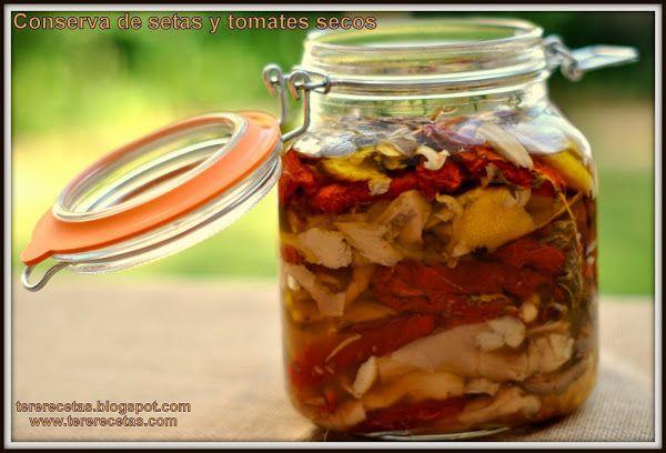 Conserva de setas y tomates secos. | Cocinar en casa es facilisimo.com