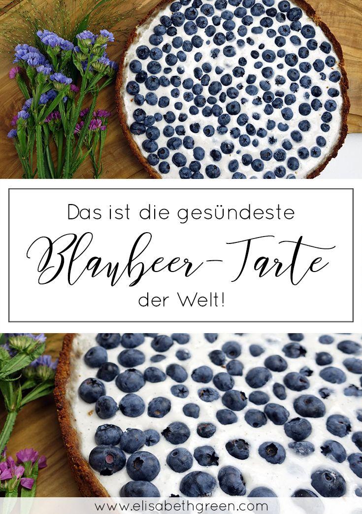 Blaubeer-Tarte Elisabeth Green Meine neusten Blogposts rund um