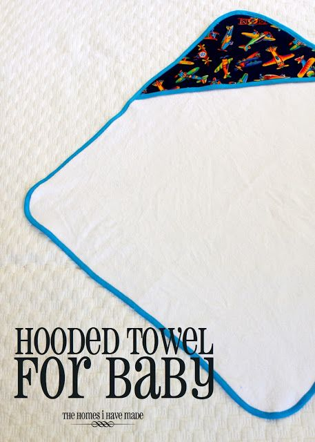 Hooded Towel for Baby | The Homes I Have Made