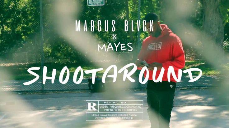 #MONSTASQUADD Marcus Black Feat. Mayes – Shoot Around | Music Video