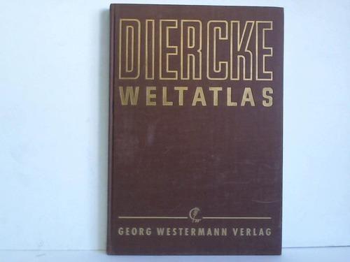 Diercke Weltatlas: Diercke, C. /