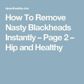 Blackhead Remover – Best Natural Ways to Remove Acne For Good | How To Remove Blackheads At H…