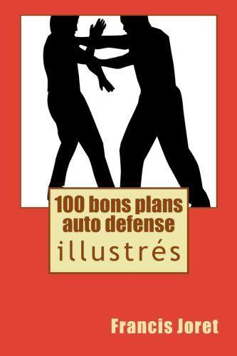 100 bons plans auto defense: L'article 100 bons plans auto defense est apparu en premier sur 123bonsplans.
