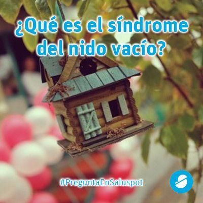 ¿Qué es el síndrome del nido vacío? https://www.saluspot.com/preguntas/44870-hola-me-gustaria-saber-que-es-el-sindrome-del-nido-vacio-y-consejos-para-superarlo #padres #salud