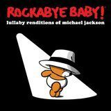 Lullaby Renditions of Michael Jackson [CD], 21030727