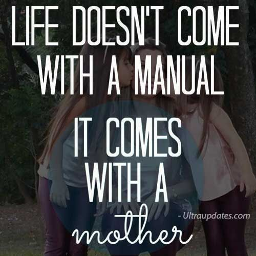 Life Doesn T Come With A Manual It Comes With A Mother Mom