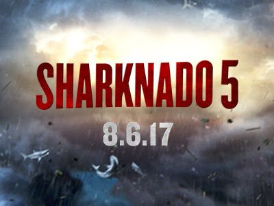 "Horror Town USA: 7/5 Poster For ""Sharknado 5: Global Swarming"""