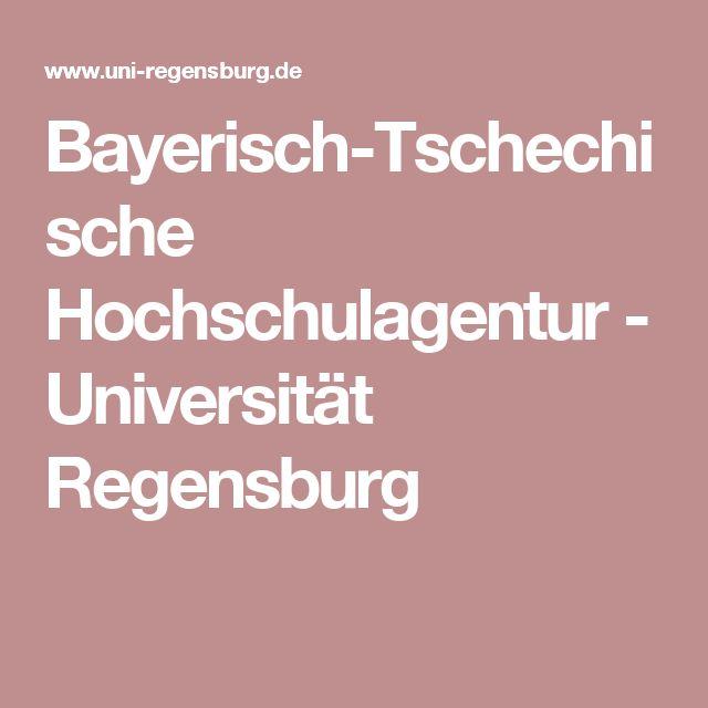 Bayerisch-Tschechische Hochschulagentur - Universität Regensburg