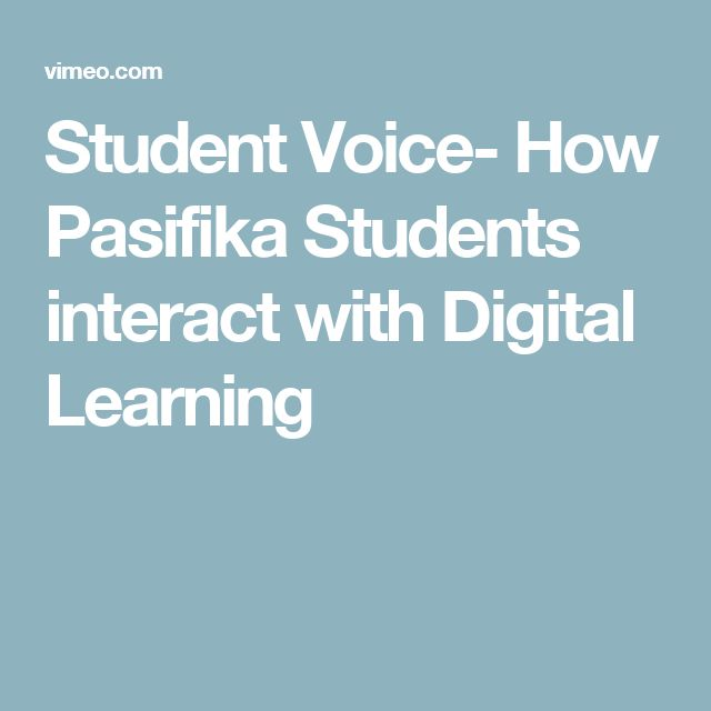Student Voice- How Pasifika Students interact with Digital Learning