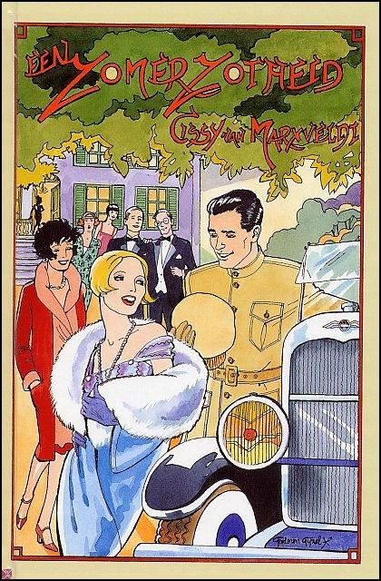 Cissy van Marxveldt - Een zomerzotheid Ook zo'n hartstikke leuk boek!