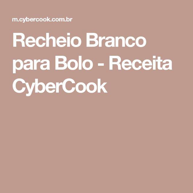 Recheio Branco para Bolo - Receita CyberCook