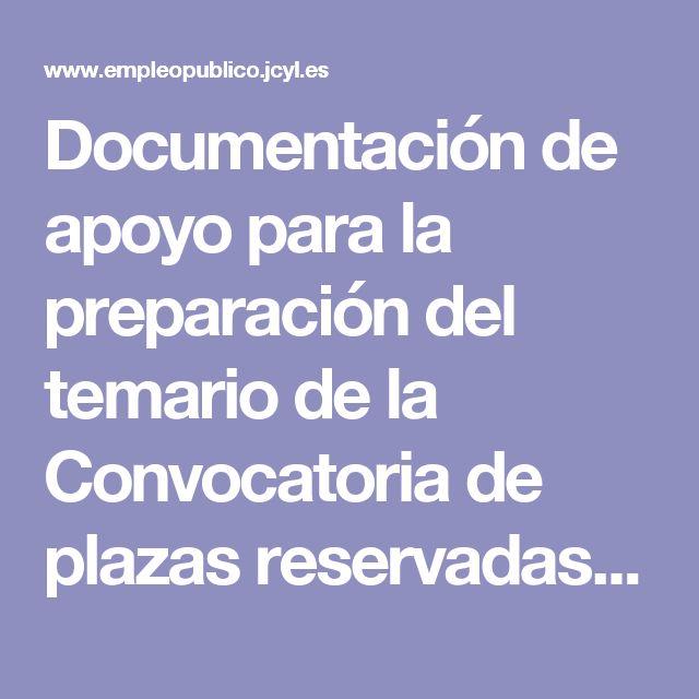 Documentación de apoyo para la preparación del temario de la Convocatoria de plazas reservadas a personas con discapacidad intelectual. | Empleo Público | Junta de Castilla y León