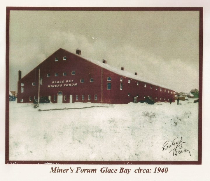 Glace Bay Miners Forum_1940_Glace Bay_Cape Breton | Photographs And Memories, Cape Breton, Nova Scotia