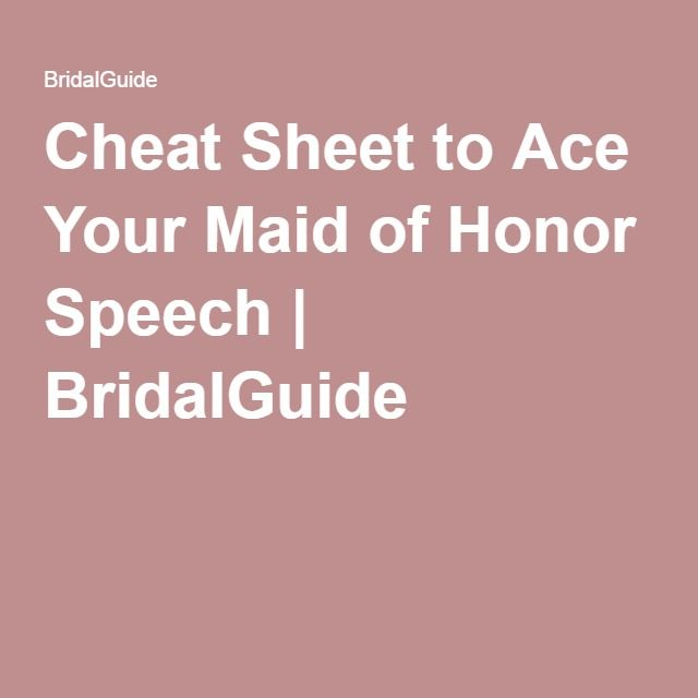 Cheat Sheet to Ace Your Maid of Honor Speech | BridalGuide