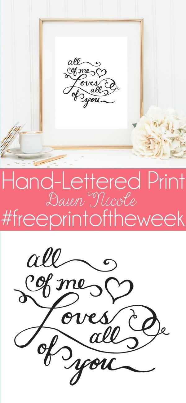 All of Me Print | This week's free hand-lettered print of the week at…