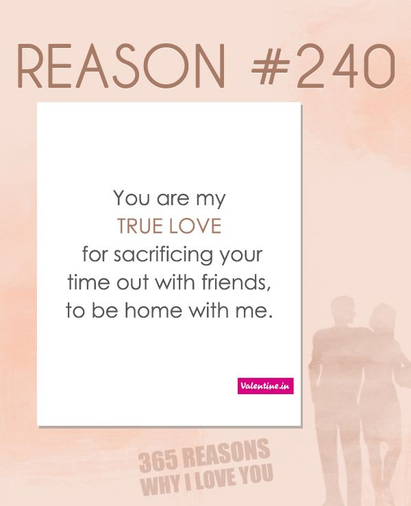 5 Reasons Why I Love You Quotes : images about 365 REASONS WHY I LOVE YOU on Pinterest You are my love ...