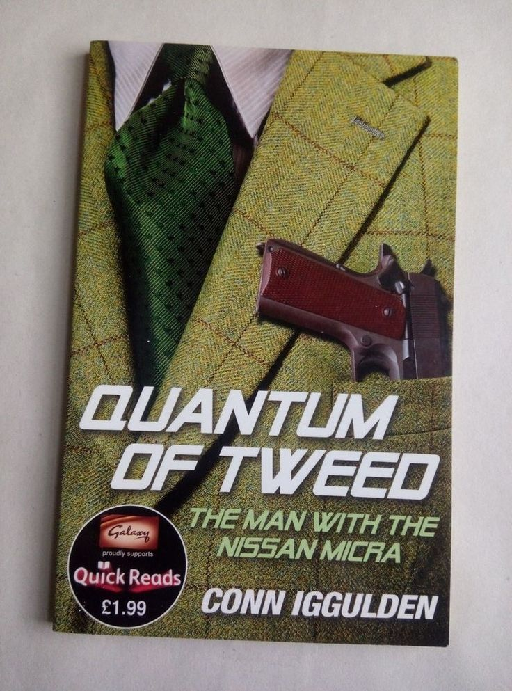 Quantum of Tweed: The Man with the Nissan Micra (Quick Reads 2012), Conn Iggulde