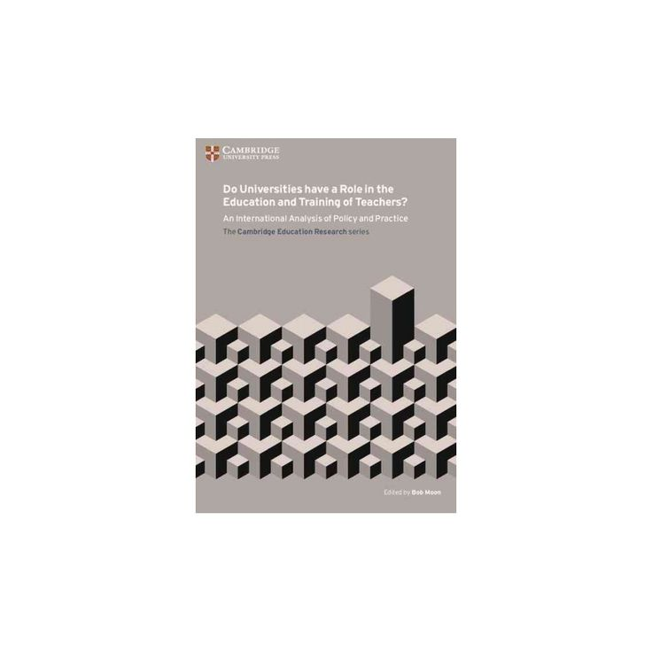 Do Universities Have a Role in the Education and Training of Teachers? : An International Analysis of