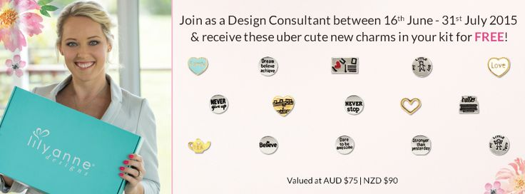 We want to spoil our new Design Consultants with some extra bling!  ---> http://bit.ly/1J6KTxq  Join as a Design Consultant between 16th June - 31st July 2015 & receive these uber cute new charms in your kit for FREE!   Value at AUD $75 | NZD $90.   #LilyAnneDesigns #PartyPlan #SocialSelling