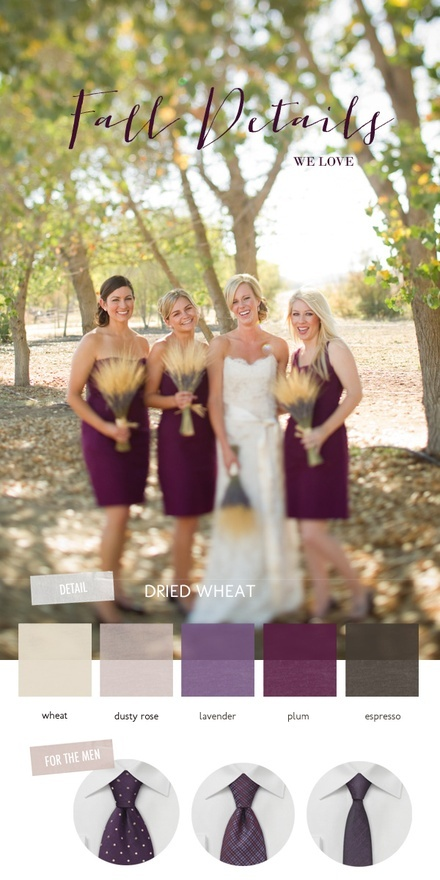 Wheat + Plum fall wedding colors - Skip the wheat, but otherwise love all the other colors!