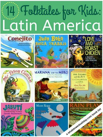 Latin American folktales - picture books for kids