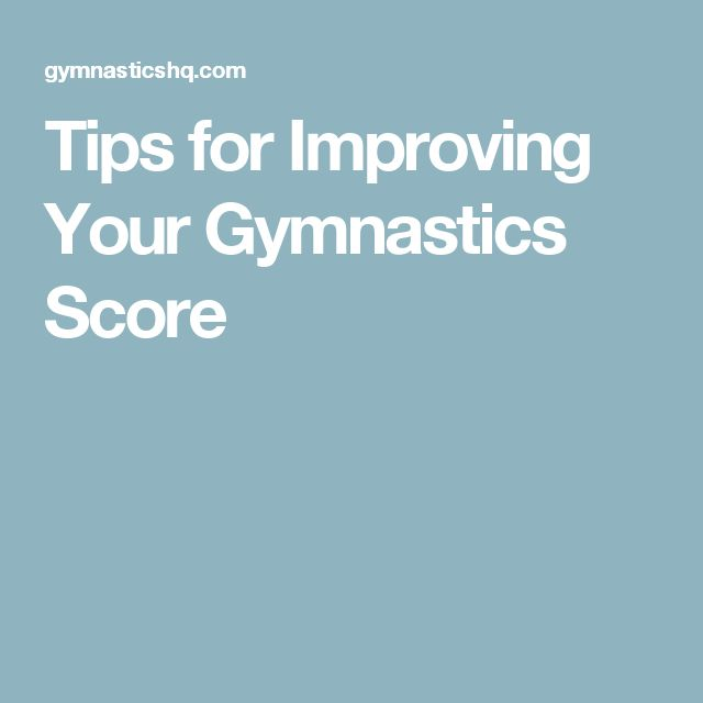 Tips for Improving Your Gymnastics Score