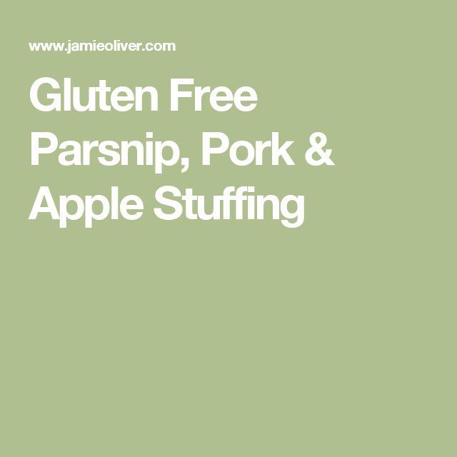 Gluten Free Parsnip, Pork & Apple Stuffing