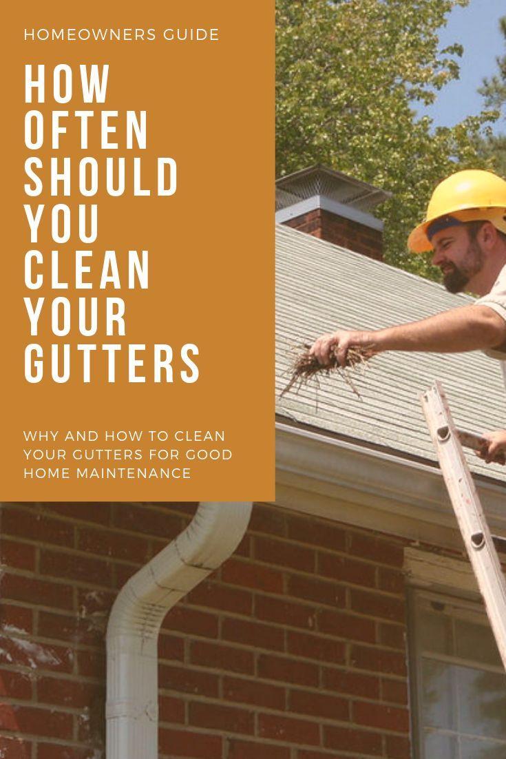 Wie Oft Sollten Sie Ihre Dachrinnen Reinigen Wie Und Warum Sind Saubere Dachrinnen Gut Fur Cleaning Gutters Gutters Home Maintenance