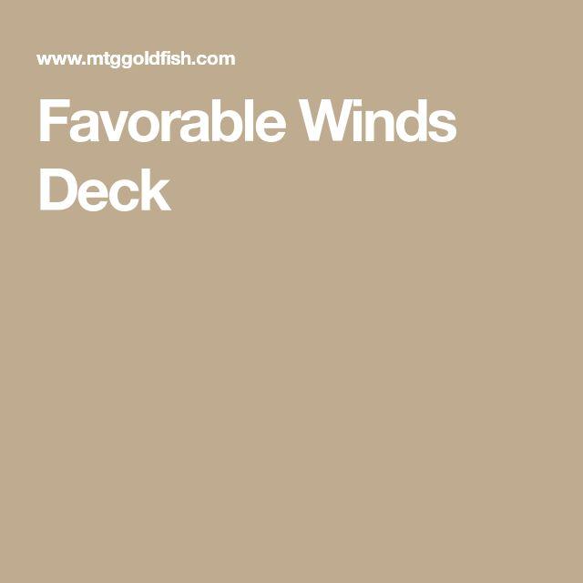 Favorable Winds Deck
