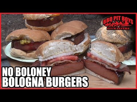 No Boloney Bologna Burgers by the BBQ Pit Boys - YouTube