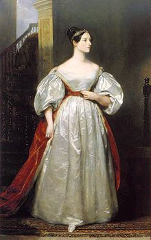 "Augusta Ada King, Countess of Lovelace (1815-1852) daughter of poet Lord Byron. Called ""The World's First Computer Programmer"" because of her work on Charles Babbage's analytical engine."