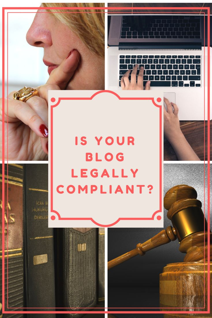 Is your blog legally compliant? Read my my post that outlines the laws you need to follow, plus an interview with an attorney.