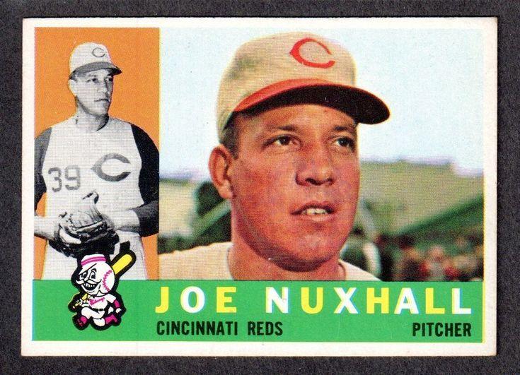 1960 TOPPS #282 Joe Nuxhall CINCINNATI REDS EX+ ( Nice Centering ) A